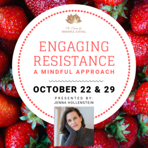 Engaging Resistance: A Mindful Approach